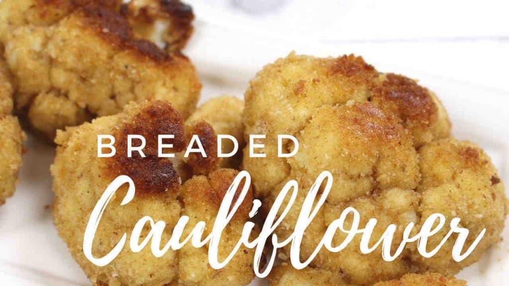 Breaded Cauliflower Video Recipe