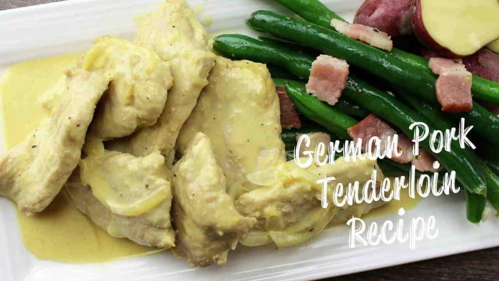 German Pork Tenderloin Recipe
