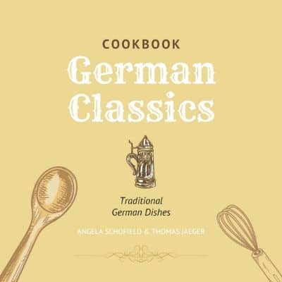 German Classics Cookbook