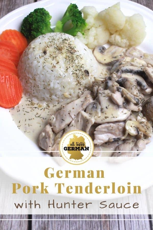 German Pork Tenderloin Hunter Sauce Pin