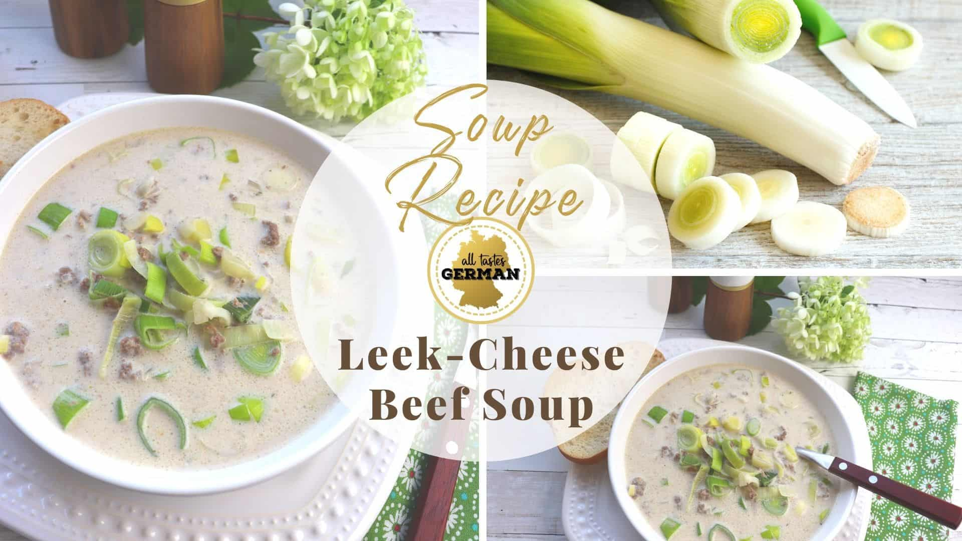 Collage of German Leek Soup and Ingredients
