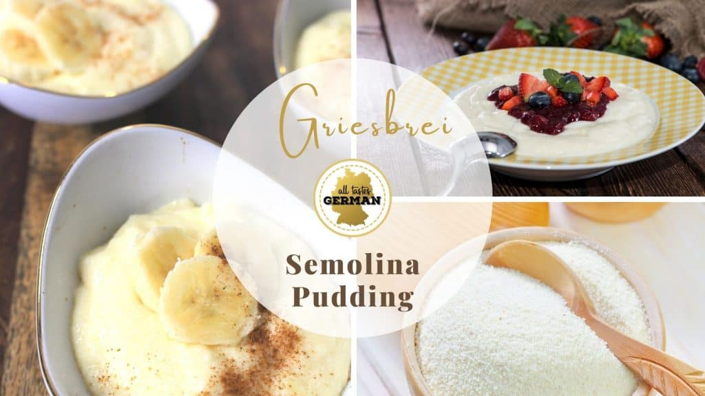 Griesbrei German Semolina Pudding